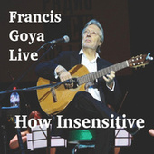 How Insensitive - Single (Live) von Francis Goya
