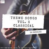 Theme Songs Vol. 3 - Classical de Dr Banerjee
