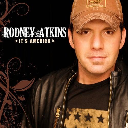 It's America by Rodney Atkins