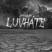 Luvhate by AP Tobler