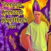 Teenage American Heartthrob, Pt.1 de Baby G