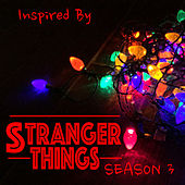 Inspired By 'Stranger Things' Season 3 by Various Artists