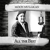 All the Best by Moon Mullican