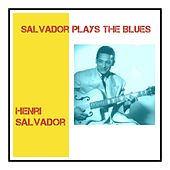 Salvador Plays the Blues by Henri Salvador