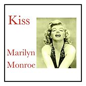 Kiss by Marilyn Monroe