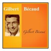 Gilbert bécaud von Gilbert Becaud