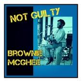 Not Guilty by Brownie McGhee