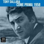 Come prima (1958) by Tony Dallara