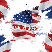 Fannamerica by Yung Wizzle