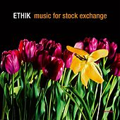 Music for Stock Exchange de ETHiK