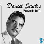 Pensando en Ti by Daniel Santos