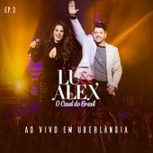 Ao Vivo Em Uberlândia, EP3 von Lu & Alex