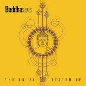 The Lo-Fi System EP de Buddha Sounds