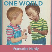 One World de Francoise Hardy