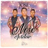 Nose Olvidar by Los Hijos de Jose