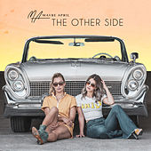 The Other Side by Maybe April