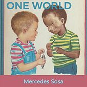 One World by Mercedes Sosa