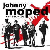 Hey Belinda! de Johnny Moped