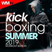 Kick Boxing Summer 2019 Workout Session (60 Minutes Non-Stop Mixed Compilation for Fitness & Workout 140 Bpm / 32 Count) by Workout Music Tv