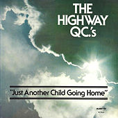 Just Another Child Going Home de The Highway Q.C.'s