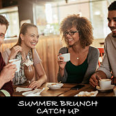 Summer Brunch Catch Up di Various Artists