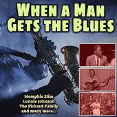 When a Man Gets the Blues by Various Artists