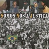Se Tu Lutas Tu Conquistas de Somos Nós A Justiça