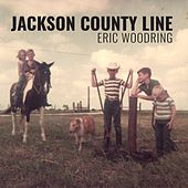 Jackson County Line by Eric Woodring