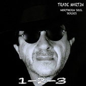1-2-3 (Northern Soul Series) by Trade Martin
