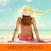 Dubstep Chapters de Various Artists