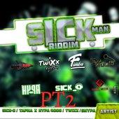 Sick Man Riddim, Pt. 2 de Various Artists