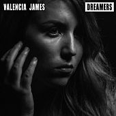 Dreamers von Valencia James