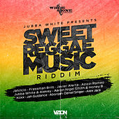 Jubba White Presents: Sweet Reggae Music Riddim by Various Artists