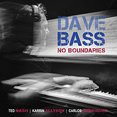No Boundaries by Dave Bass