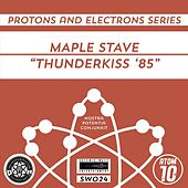 Thunderkiss '85 de Maple Stave