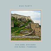 Evo zore, evo dana, evo Šuška i Tuđmana by Duo Party