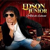 O Rei do Cabaré by Edson Junior Oficial