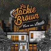 Vivo en Lucille (En Vivo) de Jackie Brown