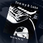 Samba Pa Ti by Tommy