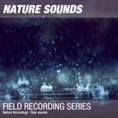 Nature Recordings - Rain sounds by Nature Sounds (1)