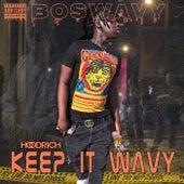 Keep It Wavy de Boswavy