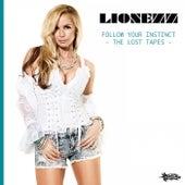 Follow Your Instinct (The Lost Tapes) de Lionezz