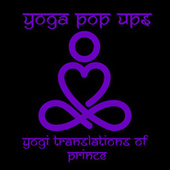 Yogi Translations of Prince van Yoga Pop Ups