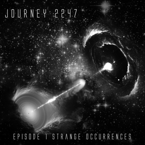 Episode 1: Strange Occurrences von Journey 2247