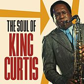 The Soul of King Curtis von Various Artists