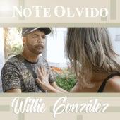 No Te Olvido de Willie Gonzalez
