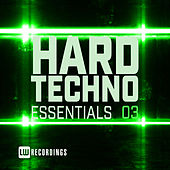 Hard Techno Essentials, Vol. 03 - EP by Various Artists