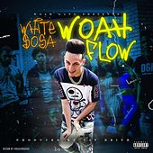 WOAH Flow by White $osa
