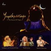 Yogeshwaraya (The Source of Yoga) by Various Artists