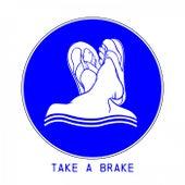 Take a Brake de Various Artists